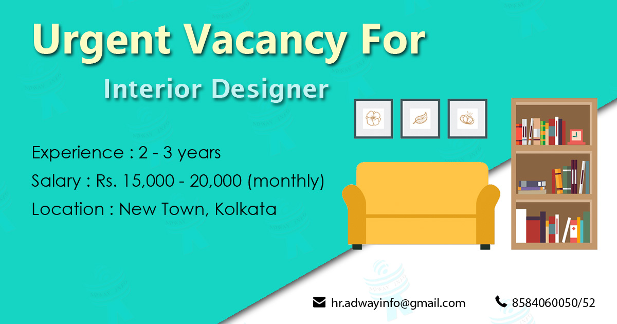 Urgent Vacancy For Interior Designer Adway Info